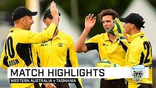 Highlights: Western Australia v Tasmania, Marsh One-Day Cup 2019