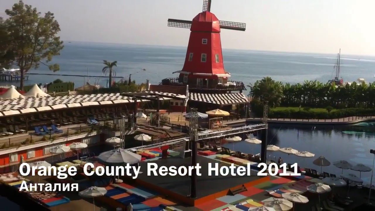 orange county resort hotel - Анталия 2011 - youtube