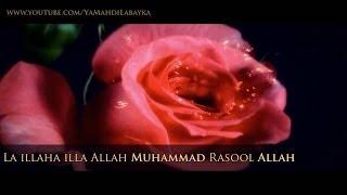 ►NASHEED ᴴᴰ |  La illaha illa ALLAH, Muhammad Rasool ALLAH