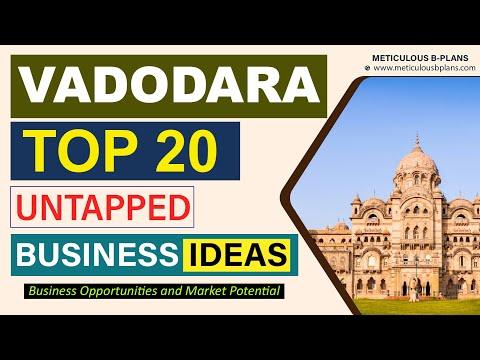 VADODARA 2020 - Business Investment Opportunities | TOP Business Ideas [METICULOUS B-PLANS]