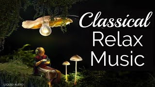 Classical music for studying, reading, relaxing. Music for Stress Relief 24/7, Instrumental Music