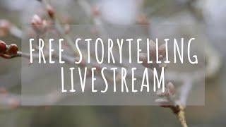 Free Storytelling Livestream 5