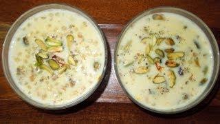 Sabudana Kheer (tapioca Pudding)  Navratri Special