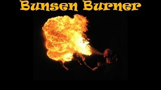 How to make a Bunsen Burner