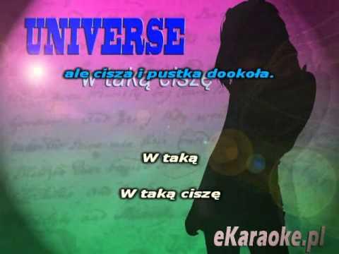 Universe - W taką ciszę karaoke