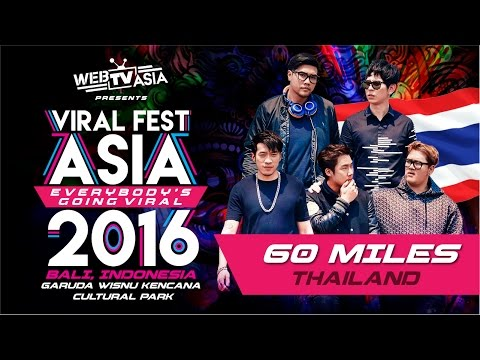 Viral Fest Asia 2016 - 60 Miles (Thailand) Performance