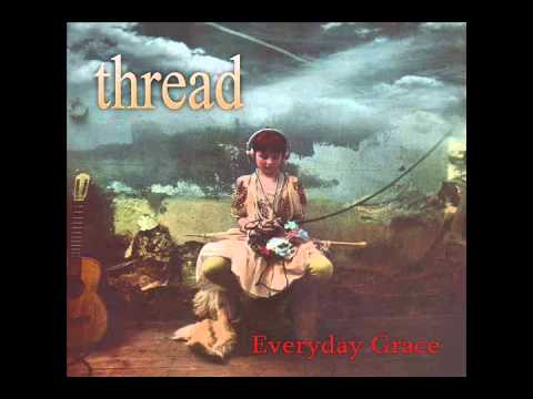 Thread - Everyday Grace (1993) - Full Album