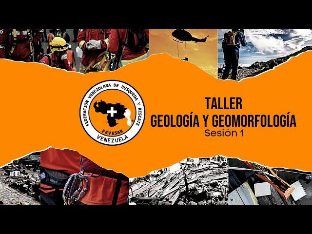 Taller Geologia y Geomorfologia sesión 1