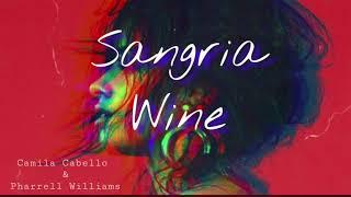 Sangria wine (lyrics) - Camila Cabello & Pharrell Williams