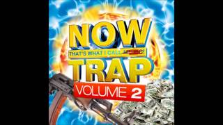 NOW That's What I Call Trap Vol 2