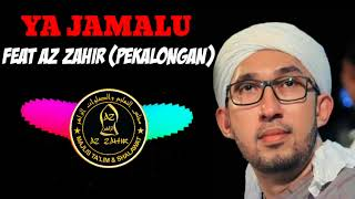 Ya Jamalu Feat Az zahir (Pekalongan)