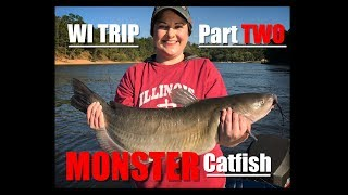Wisconsin Trip Pt. 2 - Girlfriend Hooks MONSTER Catfish