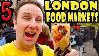 5 Best London Food Markets