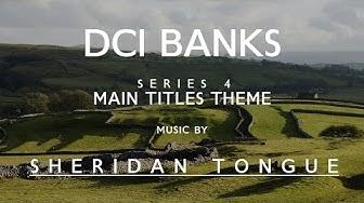 Main Titles Theme - Season 4 (2015) - DCI Banks - Music by Sheridan Tongue
