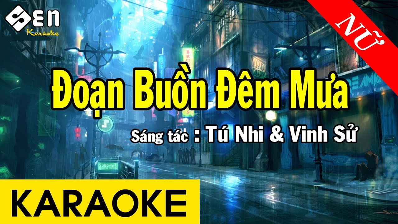 Karaoke Đoạn Buồn Đêm Mưa Tone Nữ Nhạc Sống - Beat Chuẩn