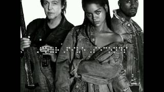 Four five seconds - Rihanna feat. Kanye West and Paul McCartney (New Song #R8)