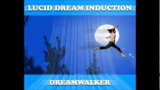 Lucid Dream Induction |