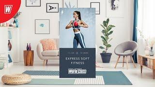 EXPRESS SOFT FITNESS с Надеждой Верстовой | 28 апреля 2020 | Онлайн-тренировки World Class