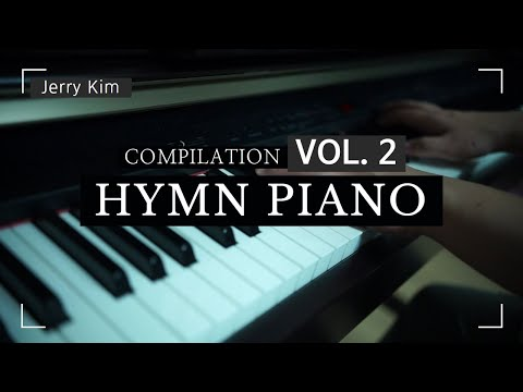 [1.5 hours] 은혜로운 찬송가 Hymn Piano Compilation vol.2 [Piano by Jerry Kim]