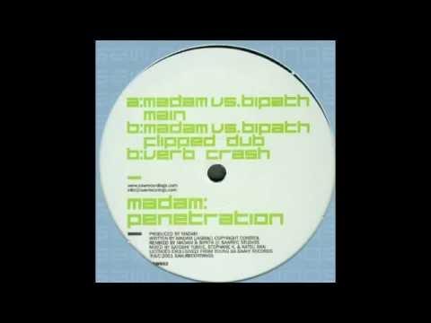 Madam – Penetration (Madam vs. Bipath Main)