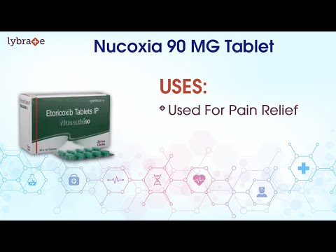 Nucoxia 90 MG Tablet: Uses, Side Effects, Contraindications, Key Highlights, Dosage & Interactions