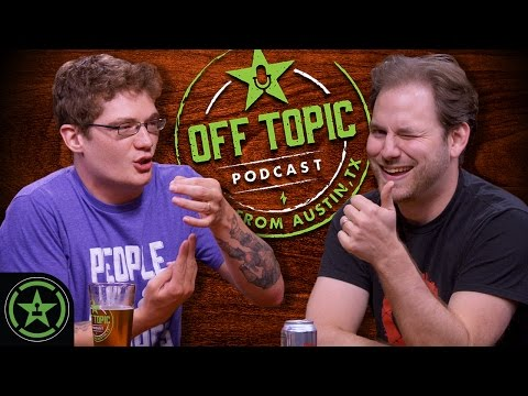 Off Topic: Ep. 31 - I Didn't Think It Would Pass
