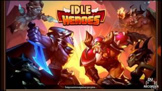 Обзор игры для android Idle Heroes