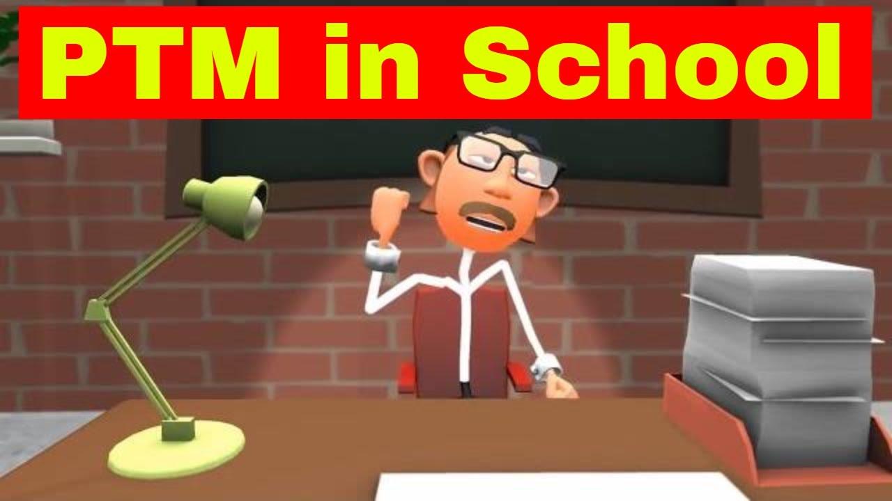 School Days: Every PTM Ever || स्कूल के दिन || TEACHER VS STUDENTS🔥😆😆|| Part 1 ||