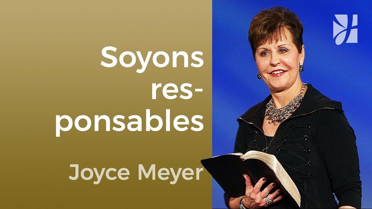 Il est temps de prendre nos responsabilités - Joyce Meyer - Maîtriser mes pensées