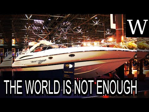THE WORLD IS NOT ENOUGH - WikiVidi Documentary
