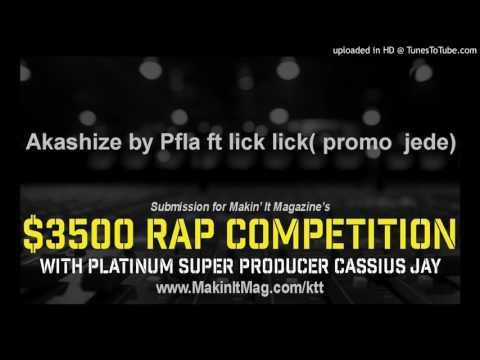 Akashize by Pfla ft lick lick( promo  jede)