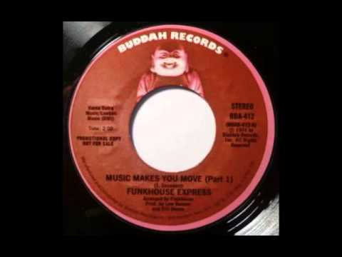 Funkhouse Express - Music Makes You Move