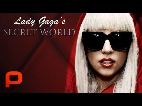 Lady Gaga's Secret World (Full Movie)