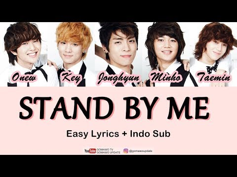 SHINEE - STAND BY ME (OST. Boys Over Flowers) Easy Lyrics By GOMAWO [Indo Sub]