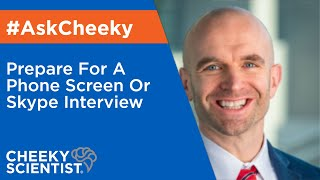 Prepare For A Phone Screen Or Skype Interview