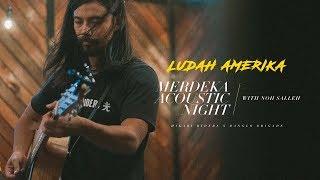 Noh Salleh LUDAH AMERIKA MERDEKA ACOUSTIC NIGHT 2019.mp3