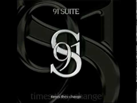 91 Suite Times they change