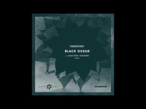 Tvardovsky - Black Ocean (Solid Stone Remix)