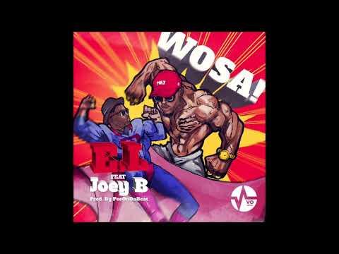 WOSA - E.L feat. Joey B (Audio Slide)