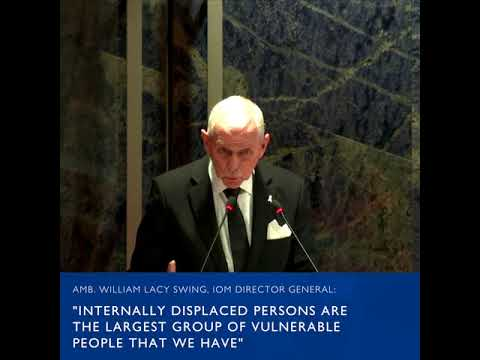 Amb. William Swing discusses the role of IOM and IDPs