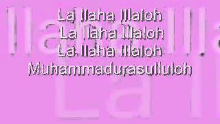 La Ilaaha Illallah (Nurul Musthofa)