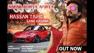 Safar Ahista Ahista   Hassan Tariq   New Cover Song 2019