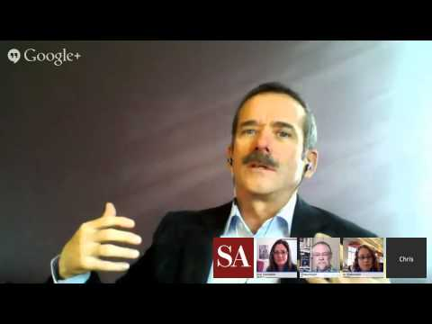 Chat with Space Station Commander Chris Hadfield - SA Hangout #8