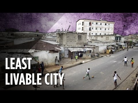The Least Livable Cities In The World