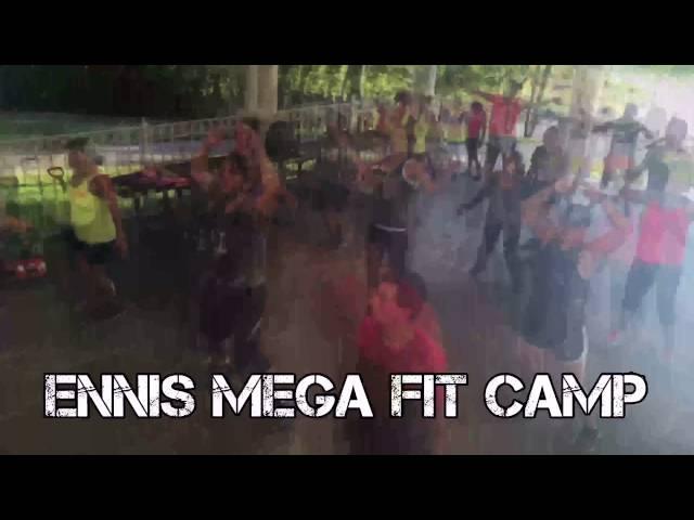 Ennis Mega Fit Camp