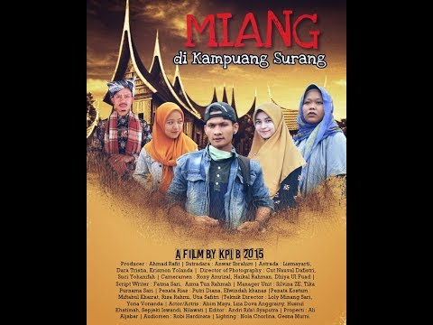 FILM MINANGKABAU - MIANG DI KAMPUANG SURANG_OFFICIAL VIDEO HD