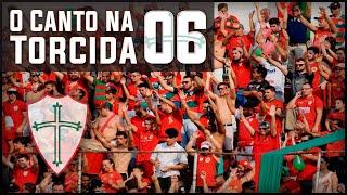 O Canto na Torcida #6 - Portuguesa x Boa Esporte