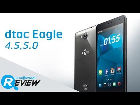 พรีวิวมือถือ DTAC EAGLE 4.5 และ DTAC EAGLE 5.0 สมาร์ทโฟน 2 รุ่นจาก DTAC
