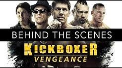 Kickboxer: Vengeance Behind The Scenes 4K (EXCLUSIVE) Jean-Claude Van Damme!