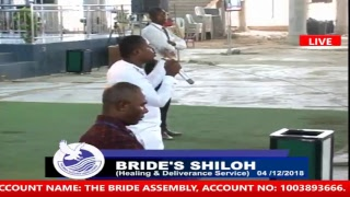 BRIDE'S SHILOH  TUES. 4TH DECEMBER, 2018 LIVE BROADCAST THE BRIDE ASSEMBLY